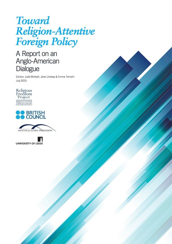 Toward Religion-Attentive Foreign Policy: A Report on an Anglo-American Dialogue