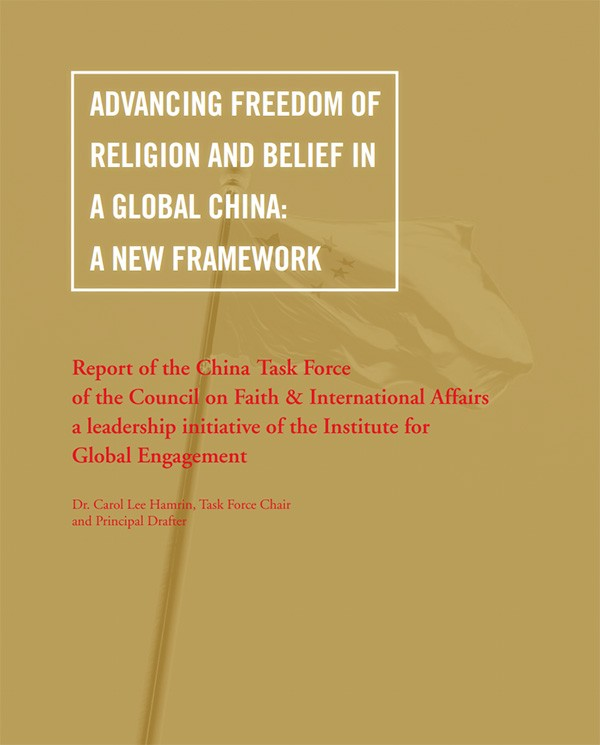 A New Framework for Promoting Religious Freedom in China (Task Force Report)